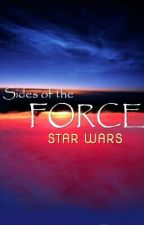 STAR WARS :Sides of the Force by Sithlord_Artist