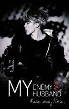 [HIATUS] My Enemy, My Husband by seu-waeg97mi