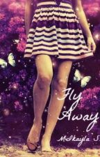 Fly Away(REWRITING/ON HOLD) by DreamerGirl319