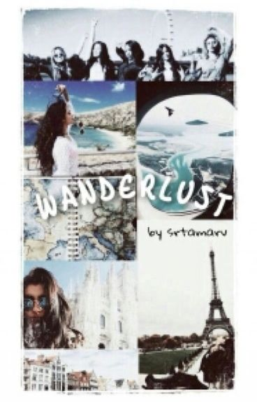Wanderlust [Camren]