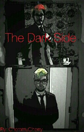 The Dark Side (Darkiplier And Antisepticeye)