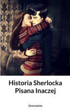 Historia Sherlocka Pisana Inaczej by overwatchx