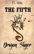 The Fifth Dragon Slayer by P_Skiba