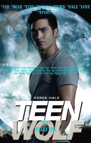 The blue eyed wolf(derek hale love story)