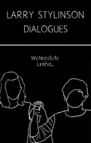 Larry : Dialogues