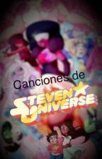 Canciones De Steven Universe by xXPeridotG3mXx