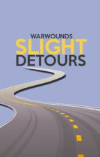 Slight Detours | Wattys 2015 by warwounds