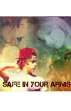 Safe In Your Arms- A Niall Horan Fanfic by stories_for_our_boys