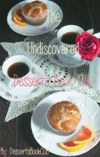 Undiscovered Desserts Book Club (Open) by DessertsBookClub