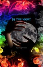 In the night by crazgirl1990
