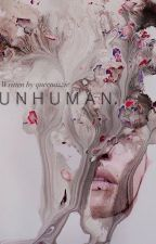 Unhuman [h.s.] by millyvelly