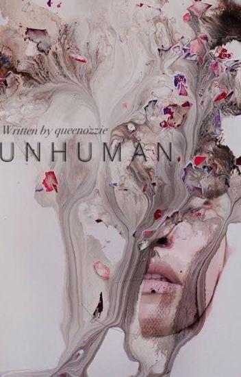 Unhuman [h.s.]