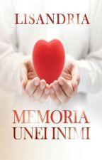 Memoria unei inimi by Lisandria
