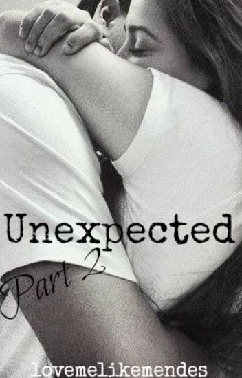 Unexpected pt. 2 || Shawn Mendes