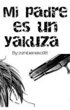 Mi padre es un yakuza © [ONE SHOT YAOI] by changboom