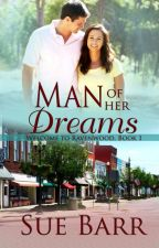 Man of Her Dreams #sweetromance by suebarr