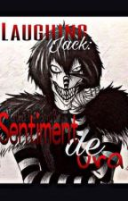Laughing Jack : Sentiment De Ura by MirunaTheodora8