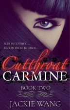 Cutthroat Carmine: A Half-Blood Vampire Returns (Book 2) by AuthorJackieWang
