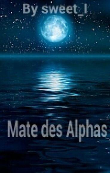 Mate des Alphas