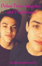 Dolan Twins Imagines and Preferences by dolantwinlover14