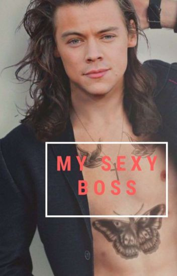 My Sexy Boss 》Larry Stylinson 《