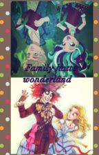 La familia hatter/wonderland  (ever after high) by a-zcarolina