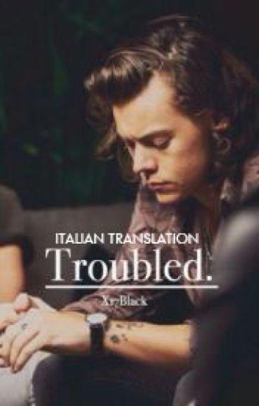 Troubled. [Italian]