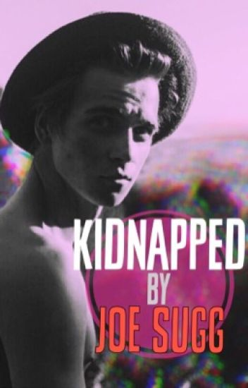 Kidnapped by Joe Sugg