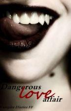 Dangerous love affair [Vampire Diaries] by Rubinchen