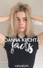 ❝Joanna Kuchta facts.❞ by mercurioxx