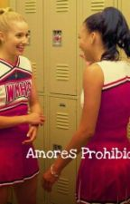 Amores Prohibidos by Gwen-Fk