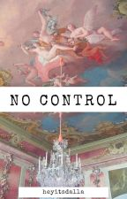No control (l.s ft. Niall)  by AlphabetZee