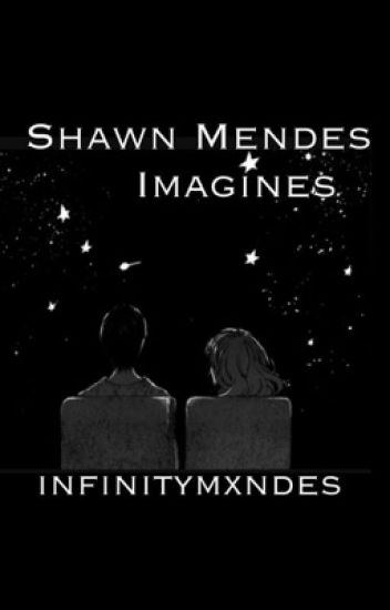 Shawn Mendes Imagines (Finished)