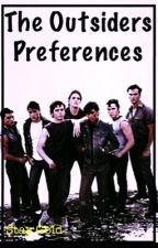 The Outsiders Preferences by -l_l-Cali-l_l-