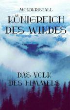 Königreich des Windes - Das Volk des Himmels *pausiert* by MondKristall