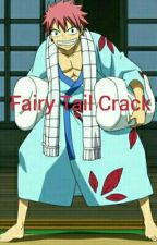 Fairy Tail CRACK!!! by SueDragneel