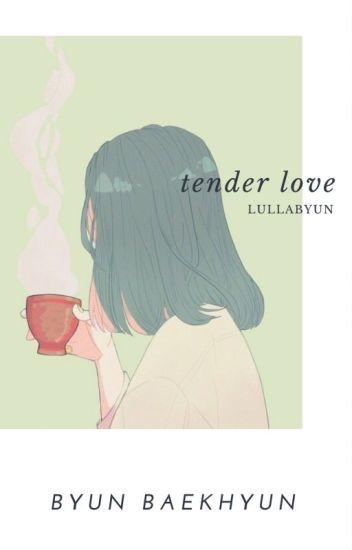 tender love » baekhyun