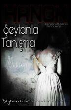 HANOK: ŞEYTANLA TANIŞMA by DieForTRIVIUM