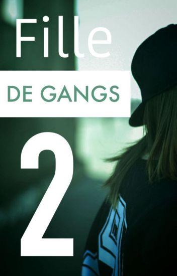 Fille de gangs tome 2