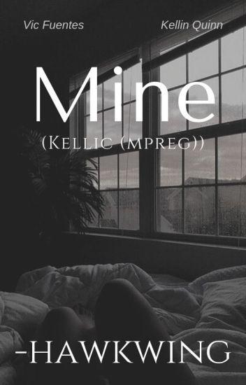 Mine (Kellic (mpreg)) √