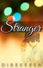 Stranger [One-Shot] by DirekSesa