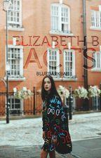 Elizabeth Bishop Facts. by bluedarkbae