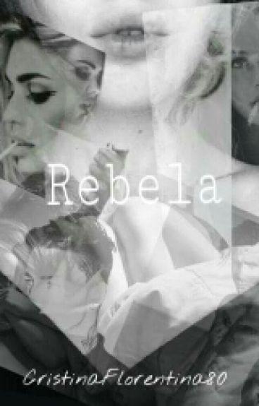 Rebela Vol.1