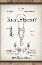 Rica Etsem? by molipoisson