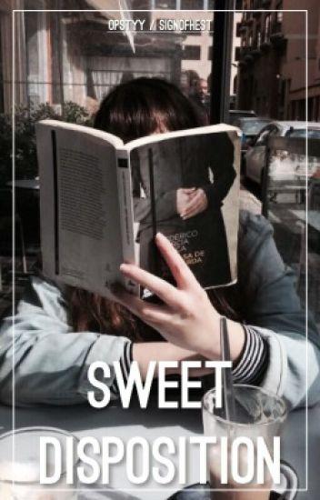 Sweet disposition | Camren
