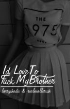 i'd love to fuck my brother » l.s a/b/o by realniallcrush