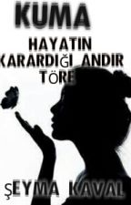 KUMA GELİN by seymakvlaaaazzz345