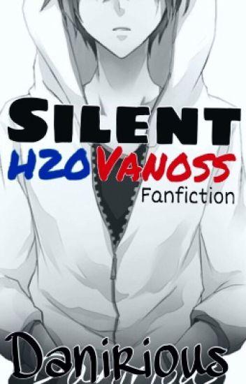 Silent 《H2OVanoss》