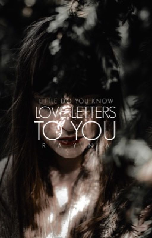Love Letters to You | ✓ by sonderingly