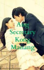 Ang Secretary kong Manang by AndreaRivera178